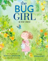 Cover image for The bug girl : a true story