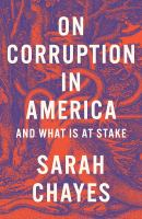 Cover image for On corruption in America : and what is at stake