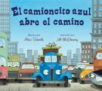 Cover image for El camioncito azul abre el camino