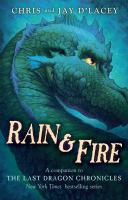Cover image for Rain & fire : a companion to the last dragon chronicles