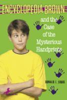 Imagen de portada para Encyclopedia Brown and the case of the mysterious handprints