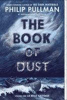 Cover image for The book of dust, volume 1 la belle sauvage.