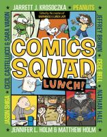 Cover image for Comics Squad : lunch!