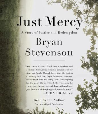 Cover image for Just mercy a story of justice and redemption