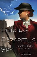 Cover image for Princess Elizabeth's spy a Maggie Hope mystery