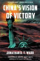 Cover image for China's vision of victory : and why America must win