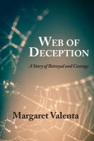Cover image for Web of deception : [a story of betrayal and courage]