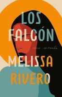 Cover image for Los Falcón : una novela