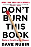 Cover image for Don't burn this book thinking for yourself in an age of unreason