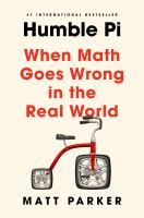 Cover image for Humble pi : when math goes wrong in the real world