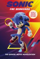 Cover image for Sonic the Hedgehog : the official movie novelization : (That means it's a book version of everything cool that happened in the movie.)