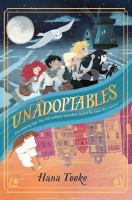 Cover image for The unadoptables