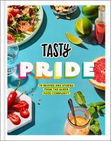 Cover image for Tasty pride : 75 recipes and stories from the queer food community