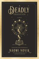 Cover image for A deadly education