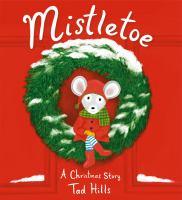 Cover image for Mistletoe : a Christmas story