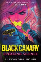 Cover image for Black Canary : breaking silence