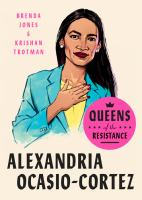 "Cover image for Alexandria Ocasio-Cortez : the life, times, and rise of ""AOC"""