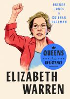 Cover image for Elizabeth Warren : the life, times, and rise of Warren, aka the Boss