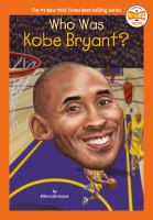 Cover image for Who was Kobe Bryant?