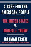 Cover image for A case for the American people : the United States v. Donald J. Trump