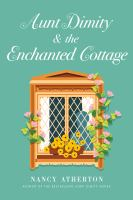 Cover image for Aunt Dimity and the Enchanted Cottage
