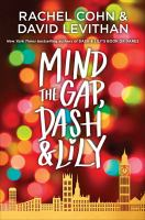 Cover image for Mind the gap, Dash & Lily