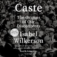 Cover image for Caste the origins of our discontents
