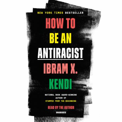 Cover image for How to be an antiracist