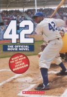 Imagen de portada para 42 : the true story of Jackie Robinson