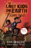 Cover image for The last kids on Earth and the zombie parade!