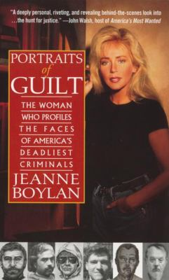 Cover image for Portraits of guilt : the woman who profiles the faces of America's deadliest criminals