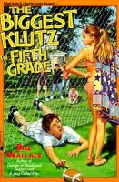 Cover image for The biggest klutz in fifth grade