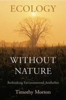 Cover image for Ecology without nature : rethinking environmental aesthetics