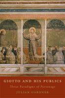 Cover image for Giotto and his publics three paradigms of patronage