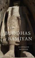 Cover image for The Buddhas of Bamiyan