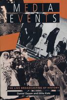 Cover image for Media events the live broadcasting of history