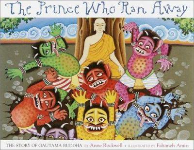 Imagen de portada para The Prince who ran away : the story of Gautama Buddha