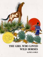 Cover image for The girl who loved wild horses