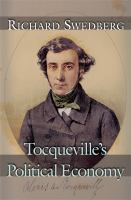 Cover image for Tocqueville's political economy