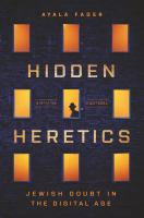 Cover image for Hidden heretics : Jewish doubt in the digital age