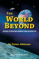Cover image for The world beyond : science fiction and horror films on KPHO-TV5