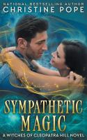 Cover image for Sympathetic magic : a Witches of Cleopatra Hill novel