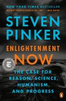 Cover image for Enlightenment now the case for reason, science, humanism, and progress.