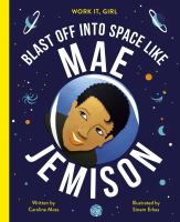 Cover image for Blast off into space like Mae Jemison