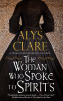 Cover image for The woman who spoke to spirits