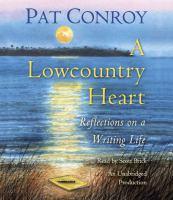 Imagen de portada para A lowcountry heart reflections on a writing life