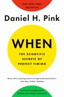 Cover image for When--the scientific secrets of perfect timing