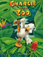Cover image for Charlie at the zoo