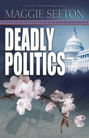 Cover image for Deadly politics