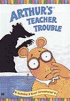 Cover image for Arthur's teacher trouble